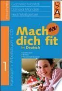 Mach dich fit in Deutsch neu. Per la Scuola media
