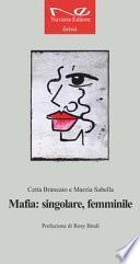Mafia: singolare, femminile