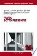 Mafia sotto pressione