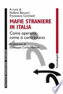 Mafie straniere in Italia. Come operano, come si contrastano