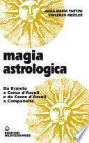 Magia astrologica da Ermete a Cecco d'Ascoli e da Cecco d'Ascoli a Campanella