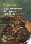 Magia e stregoneria dal Logudoro alla Barbagia. Le denunce dell'Inquisizione vescovile settecentesca nella diocesi di Alghero