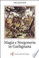 Magia e stregoneria in Garfagnana