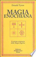 Magia enochiana. Il sistema originario della magia angelica