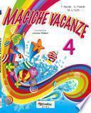 Magiche vacanze 4