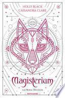Magisterium. La prima trilogia: L'anno di ferro-Il guanto di rame-La chiave di bronzo