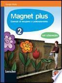 Magnet plus. Con CD Audio formato MP3: Soluzioni. Per la Scuola media