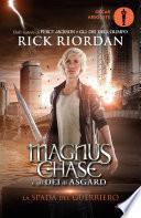 Magnus Chase e gli Dei di Asgard - 1. La spada del guerriero