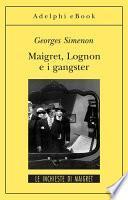 Maigret Lognon e i gangster