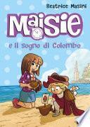 Maisie e il filo di Colombo