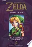 Majora's mask-A link to the past. The legend of Zelda. Perfect edition