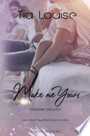 Make me yours – Edizione Italiana