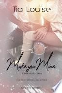 Make you mine - Edizione Italiana