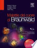 Malattie del cuore di Braunwald: Trattato di medicina cardiovascolare