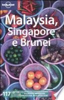 Malaysia, Singapore e Brunei