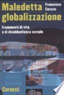 Maledetta globalizzazione