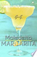 Maledetto Margarita