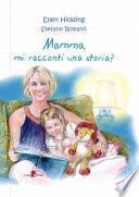 Mamma, mi racconti una storia? Volume 1 - Inverno