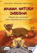 Mamma natura insegna