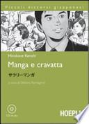 Manga e cravatta. Con CD Audio