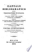 Manuale bibliografico del viaggiatore in Italia concernente localitá