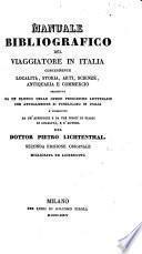 Manuale bibliografico del Viaggiatore in Italia, etc