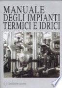 Manuale degli impianti termici e idrici