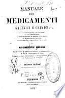 Manuale dei medicamenti galenici e chimici ...
