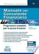 Manuale del consulente finanziario. Programma completo per la prova d'esame