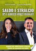 Manuale del saldo e stralcio. NPL e acquisto crediti incagliati immobiliari