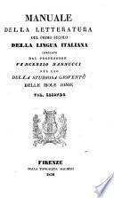 Manuale della Letteratura del primo secolo della lingua Italiana ... Per uso della studiosa gioventù delle Isole Ionie