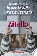 Manuale della predestinata zitella