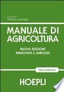 Manuale di agricoltura. Per gli Ist. Tecnici agrari