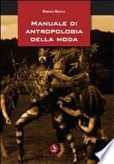 Manuale di antropologia della moda
