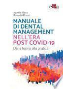 Manuale di Dental Management nell'era post Covid-19