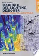 Manuale di lighting design. Teoria e partica della professione
