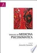 Manuale di medicina psicosomatica