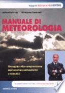 Manuale di meteorologia. Una guida alla comprensione dei fenomeni atmosferici e climatici