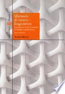 Manuale di neurolinguistica. Fondamenti teorici, tecniche di indagine, applicazioni