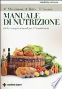 Manuale di nutrizione. Diete e terapie naturali per il nutrizionista