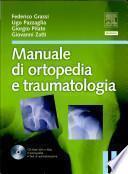 Manuale di ortopedia e traumatologia. Con CD-ROM
