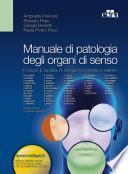 Manuale di patologia degli organi di senso