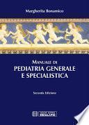 Manuale di Pediatria Generale e Specialistica