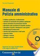 Manuale di polizia amministrativa. Con CD-ROM
