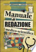 Manuale di redazione medico-scientifica. Abstract, presentazioni e poster
