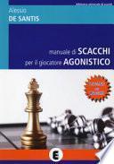 Manuale di scacchi per il giocatore agonistico. I segreti dei maestri