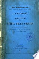 Manuale di storia delle colonie ad uso degli istituti tecnici, secondo il programma approvato con R. decreto 21 giugno 1885