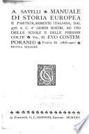Manuale di storia Europea: Evo contemporaneo; parte 1 (1748-1815); parte 2 (1815-1878); parte 3 (1878-1920)