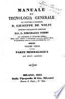 Manuale di tecnologia generale del direttore e professore Giuseppe De Volpi