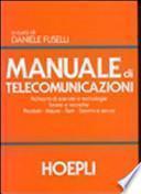 Manuale di telecomunicazioni. Per le Scuole superiori